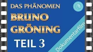 Das Phänomen Bruno Gröning – Dokumentarfilm – TEIL 3