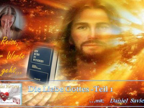 10.02.2019 Ein Kurs in Wundern - Die Liebe Gottes - Teil 1
