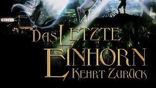 Das letzte Einhorn kehrt zurück (2002) [Fantasy] | Film (deutsch)